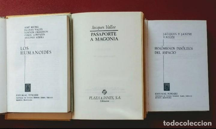 Libros de segunda mano: JACQUES VALLÉE - 1ª EDICIÓN - LOS HUMANOIDES - PASAPORTE A MAGONIA - FENÓMENOS INSÓLITOS DEL ESPACIO - Foto 2 - 195392521