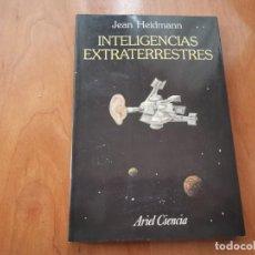 Libros de segunda mano: INTELIGENCIAS EXTRATERRESTRES JEAN HEIDMANN 1993 RECOGIDA GRATIS EN MALLORCA . Lote 195640927