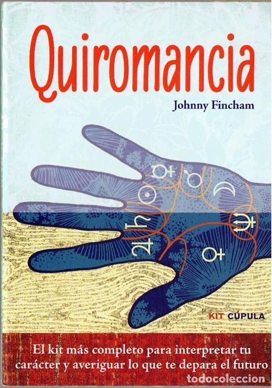 QUIROMANCIA JOHNNY FINCHAM (Libros de Segunda Mano - Parapsicología y Esoterismo - Numerología y Quiromancia)