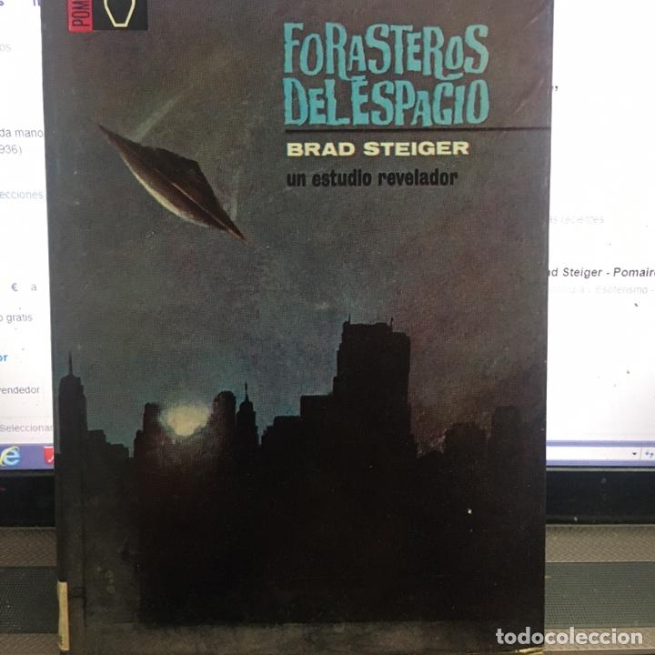 FORASTEROS DEL ESPACIO -BRAD STEIGER (Libros de Segunda Mano - Parapsicología y Esoterismo - Ufología)