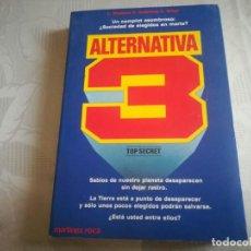 Libros de segunda mano: ALTERNATIVA 3 - LESLIE WATKINS, DAVID AMBROSE, CHRISTOPHER MILES - MARTINEZ ROCA . Lote 195935346