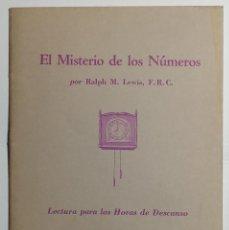 Libros de segunda mano: EL MISTERIO DE LOS NÚMEROS. RALPH M. LEWIS, F. R. C. 1950.. Lote 207790186