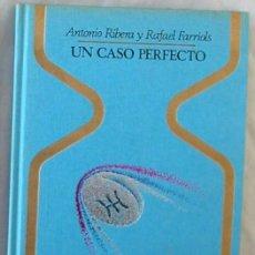 Libros de segunda mano: UN CASO PERFECTO - ANTONIO RIBERA / RAFAEL FARRIOLS - PLAZA & JANES 1976 - VER INDICE. Lote 197391658