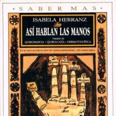 Libros de segunda mano: ASI HABLAN LAS MANOS, VER INDICE EN FOTOGRAFIA INTERIOR. Lote 199931652