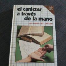 Livres d'occasion: EL CARACTER A TRAVÉS DE LA MANO . J DES VIGNES ROUGES . EDICIONES DAIMON .. Lote 199973562