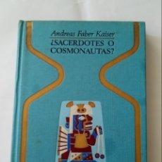 Libros de segunda mano: ¿SACERDOTES O COSMONAUTAS?. Lote 200259821