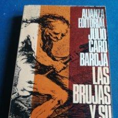 Libros de segunda mano: LAS BRUJAS Y SU MUNDO JULIO CARO BAROJA ALIANZA EDITORIAL 1968. Lote 202578343