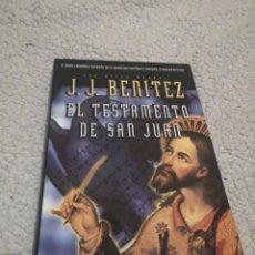 Libros de segunda mano: J BENITEZ EL TESTAMENTO DE SAN JUAN. Lote 203207215