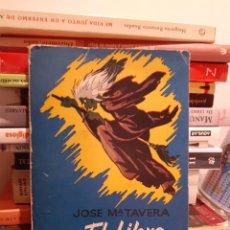 Libros de segunda mano: EL LIBRO DE LAS BRUJAS-JOSÉ MARÍA TAVERA. Lote 203248571