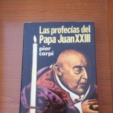Libros de segunda mano: LAS PROFECÍAS DEL PAPA JUAN XXIII. Lote 203320953