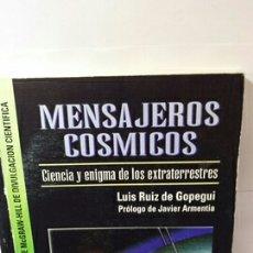 Libros de segunda mano: MENSAJEROS CÓSMICOS DE LUIS RUIZ DE GOPEGUI. Lote 203897210