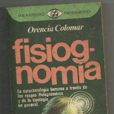 Libros de segunda mano: FISIOGNOMÍA, (ORENCIA COLOMAR). Lote 205684655