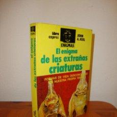 Libros de segunda mano: EL ENIGMA DE LAS EXTRAÑAS CRIATURAS - JOHN A. KEEL - A. T. E.. Lote 205750571