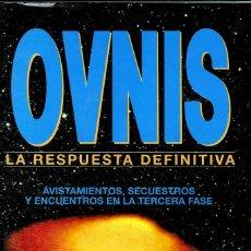 Libros de segunda mano: OVNIS LA RESPUESTA DEFINITIVA, JOHN SPENCER. Lote 205798287