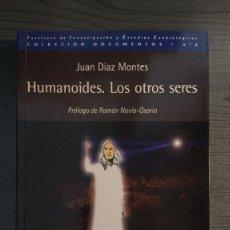 Libros de segunda mano: HUMANOIDES. LOS OTROS SERES. JUAN DÍAZ MONTES . INSTITUTO DE INVESTIGACIÓN Y ESTUDIOS EXOBIOLOGICO. Lote 206162242