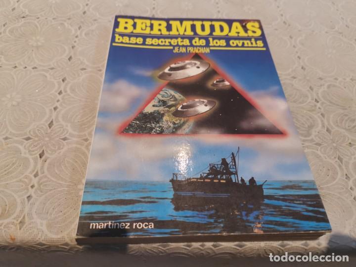 EL TRIANGULO DE LAS BERMUDAS BASE SECRETA DE LOS OVNIS JEAN PRACHAN MARTÍNEZ ROCA 1982 (Libros de Segunda Mano - Parapsicología y Esoterismo - Ufología)