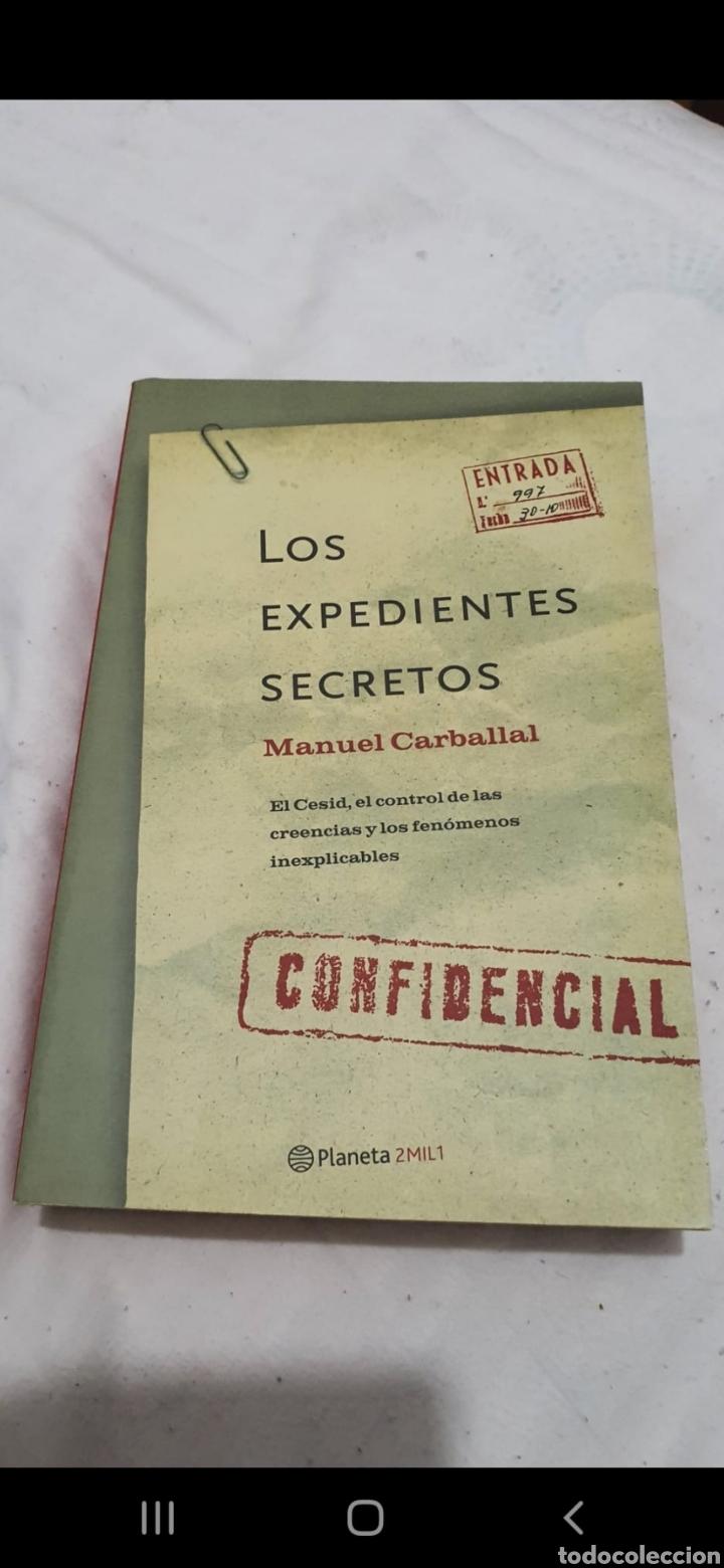LOS EXPEDIENTES SECRETOS 1° EDICIÓN 2001 POR MANUEL CARBALLAL. MUY RARO. (Libros de Segunda Mano - Parapsicología y Esoterismo - Ufología)