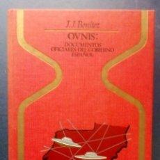 Libros de segunda mano: OVNIS : DOCUMENTOS OFICIALES DEL GOBIERNO ESPAÑOL (OTROS MUNDOS) J. J. BENITEZ - P & J 1977.. Lote 206412482
