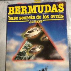 Libros de segunda mano: BERMUDAS , BASE SECRETA DE LOS OVNIS, DE JEAN PRACHAN, ED MARTINEZ ROCA 1980. Lote 206468851