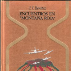 Libros de segunda mano: ENCUENTROS EN MONTAÑA ROJA - J.J. BENÍTEZ - COL. OTROS MUNDOS - EDT. PLAZA & JANÉS, S.A., 1ª ED 1981. Lote 206522386