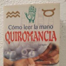 Libros de segunda mano: QUIROMANCIA LUZ AGUILAR. Lote 206593570