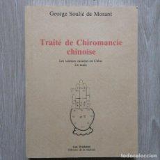 Libros de segunda mano: TRAITÉ DE CHIROMANCIE CHINOISE. G. SOULIE DE MORANT. EN FRANCÉS. Lote 207931435