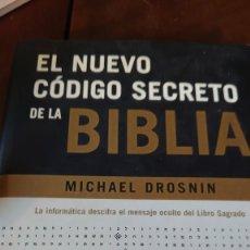 Libros de segunda mano: EL NUEVO CÓDIGO SECRETO DE LA BIBLIA MICHAEL DROSNIN PRPM 13. Lote 208179778
