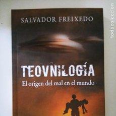 Livres d'occasion: SALVADOR FREIXEDO: TEOVNILOGÍA. EL ORIGEN DEL MAL EN EL MUNDO. Lote 208293585