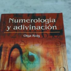 Libros de segunda mano: NÚMEROLOGIA Y ADIVINACIÓN OLGA ROIG PRPM 14. Lote 208317493
