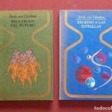 Libros de segunda mano: RECUERDOS DEL FUTURO - REGRESO A LAS ESTRELLAS - ERICH VON DÄNIKEN - OTROS MUNDOS.. Lote 204642992