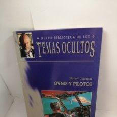 Libros de segunda mano: OVNIS Y PILOTOS (EN TITULO: DEDICADO A ANDREAS FABER- KAISER) DE MANUEL CARBALLAL. Lote 208952063