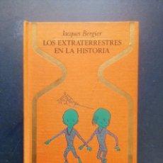 Livres d'occasion: LOS EXTRATERRESTRES EN LA HISTORIA - JACQUES BERGIER - P & J 1974.. Lote 209137240