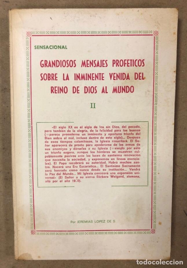 Libros de segunda mano: JEREMÍAS LÓPEZ DE S. LOTE DE 2 LIBROS (PRÓXIMA, HISTÓRICA Y AUTÉNTICA VENIDA DE LOS EXTRATERRESTRES - Foto 11 - 209169562