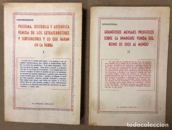 JEREMÍAS LÓPEZ DE S. LOTE DE 2 LIBROS (PRÓXIMA, HISTÓRICA Y AUTÉNTICA VENIDA DE LOS EXTRATERRESTRES (Libros de Segunda Mano - Parapsicología y Esoterismo - Ufología)