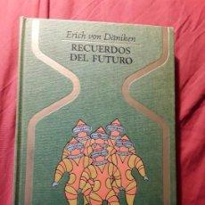 Libros de segunda mano: RECUERDOS DEL FUTURO, DE ERICH VON DANIKEN. MAGNÍFICO ESTADO. EXTRATERRESTRES. OTROS MUNDOS,. Lote 209170282