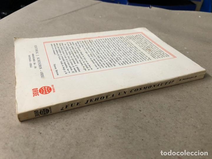 Libros de segunda mano: ¿FUE JEHOVÁ UN COSMONAUTA?. RICARDO SANTANDER BATALLA. EDITORIAL ORBE 1975. - Foto 12 - 240868605