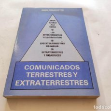 Libri di seconda mano: OVNIS / COMUNICADOS TERRESTRES Y EXTRATERRESTRES / 1984 ANGEL FRANCHETTO. Lote 210084651