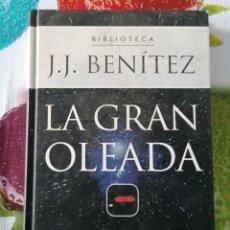Libros de segunda mano: LA GRAN OLEADA POR J.J. BENÍTEZ - EDITORIAL PLANETA DEAGOSTINI, 2000 - (218 PÁGINAS). Lote 210138616