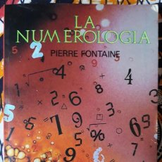 Libros de segunda mano: PIERRE FONTAINE . LA NUMEROLOGÍA. Lote 210264260