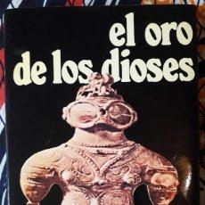 Libros de segunda mano: ERICH VON DÄNIKEN . EL ORO DE LOS DIOSES. Lote 210264510