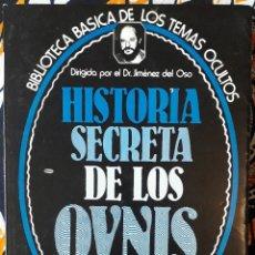 Libros de segunda mano: DR. JIMÉNEZ DEL OSO . HISTORIA SECRETA DE LOS OVNIS. Lote 210264792