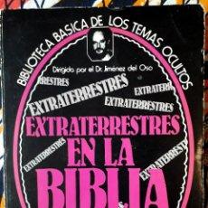 Libros de segunda mano: DR. JIMÉNEZ DEL OSO . EXTRATERRESTRES EN LA BIBLIA. Lote 210265027