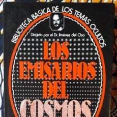 Libros de segunda mano: DR. JIMÉNEZ DEL OSO . LOS EMISARIOS DEL COSMOS. Lote 210265085