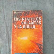 Libros de segunda mano: LOS PLATILLOS VOLANTES Y LA BIBLIA, EUGENIO DANYANS. Lote 210285225