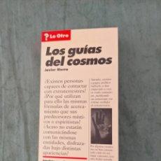 Libros de segunda mano: LOS GUÍAS DEL COSMOS, JAVIER SIERRA. Lote 210296186