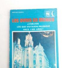 Libros de segunda mano: LOS OVNIS EN MEXICO SANTIAGO GARCIA. Lote 210342241