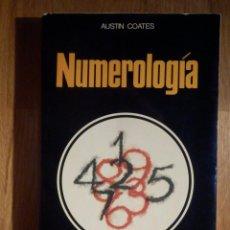 Libros de segunda mano: NUMEROLOGÍA - AUSTIN COATES - LA OTRA CIENCIA - EDICIONES MARTINEZ ROCA 1976. Lote 210387333