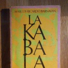 Libros de segunda mano: LA KÁBALA - UNA MÍSTICA DEL LENGUAJE - MARCOS RICARDO BARNATAN - BARRAL EDITORES 1974. Lote 210387782