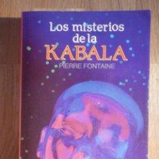 Libros de segunda mano: LOS MISTERIOS DE LA KÁBALA - PIERRE FONTAINE - EDITORS 1995. Lote 210387907