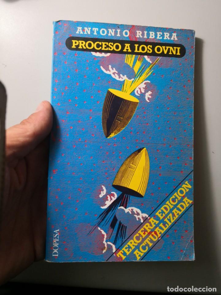Libros de segunda mano: Antonio Rivera proceso a los ovnis dopesa envío certif 5,99 - Foto 3 - 210561516
